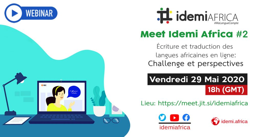 Écriture et traduction des langues africaines en ligne - Webinaire MeetIdemiAfrica #2